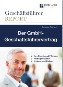 Geschäftsführer werden Der GmBH-Geschäftsführervertrag